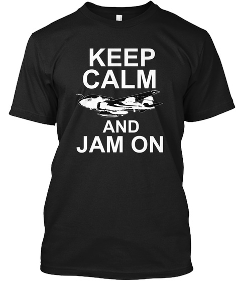 Keep Calm And Jam On  Black T-Shirt Front