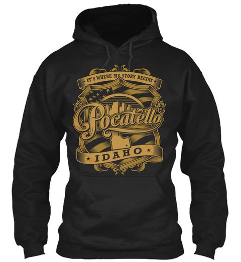 It's Where My Story Begins Pocatella Idaho Black T-Shirt Front