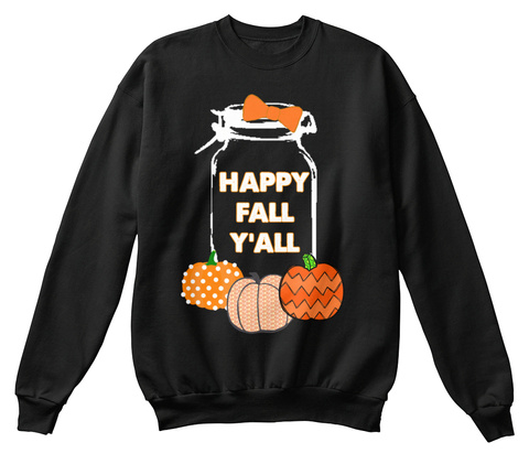 Happy Fall Y'all Black T-Shirt Front
