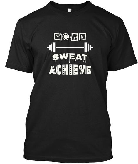 Work Sweat Achieve   Weight Training Black T-Shirt Front