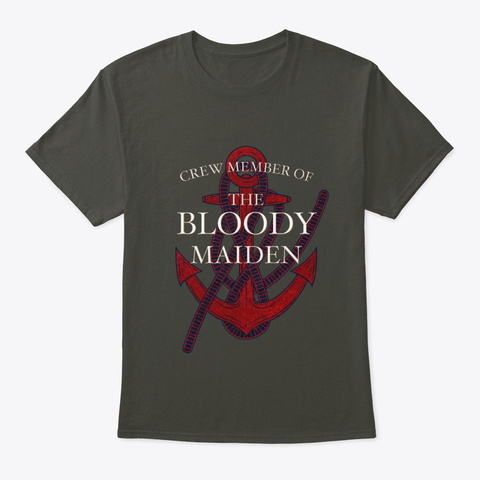 Crew Member Of The Bloody Maiden Smoke Gray T-Shirt Front