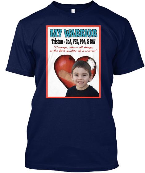 My Warrior Tristan   Co A, Vsd, Pda, & Bav Navy T-Shirt Front