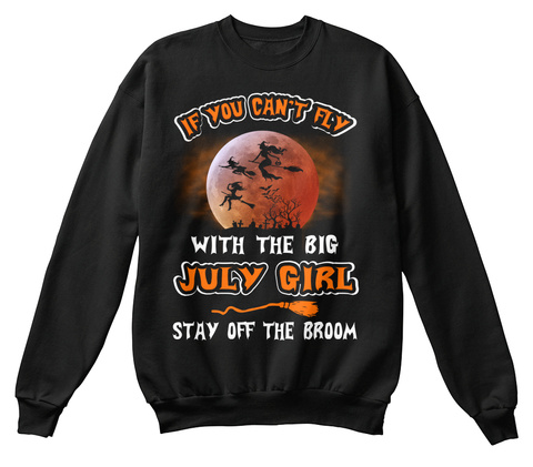 You Can't Fly With Big July Girl Black T-Shirt Front