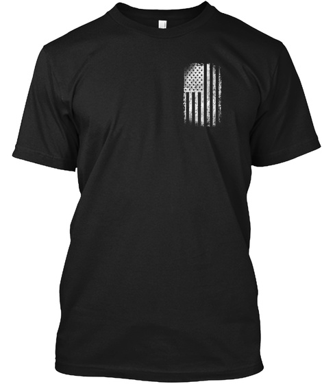 They Give Me Dd 214 Veterans Day  19 Tee Black T-Shirt Front