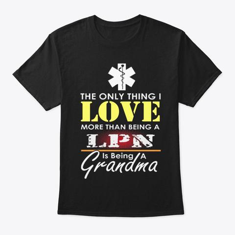 Licensed Practical Nurse   672 Black T-Shirt Front