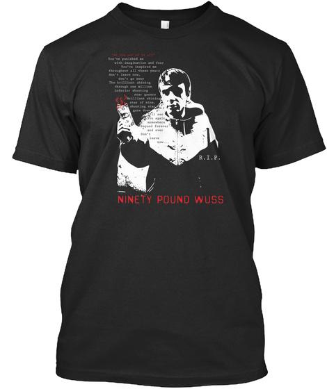 Ninety Pound Wuss Black T-Shirt Front