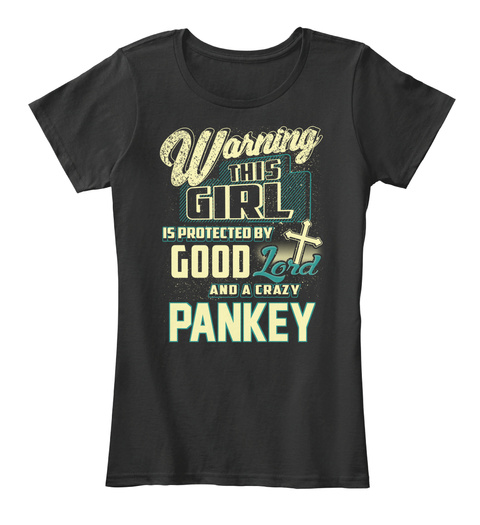 This Girl Protected  Pankey   Customizable Name Black T-Shirt Front