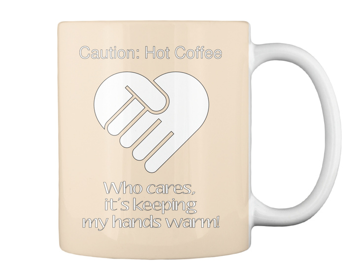 Caution: Hot Coffee