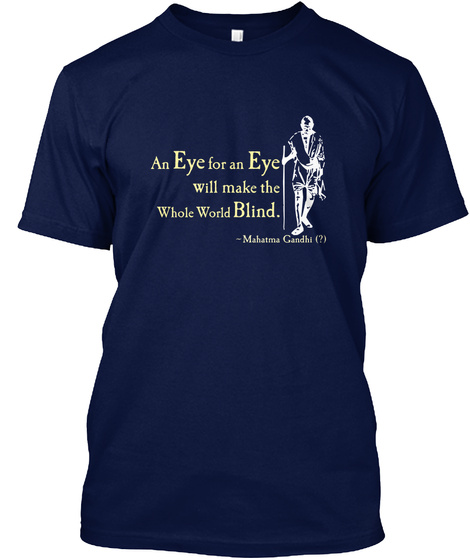 Gandhi   An Eye For An Eye Navy Camiseta Front