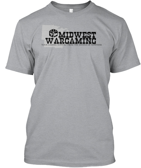 Midwest Wargaming Your Gaming Support From The Middle Of Nowhere Heather Grey T-Shirt Front