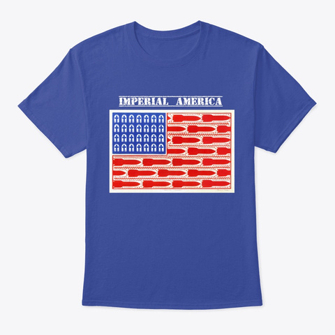 Imperial America And Democracy Deep Royal T-Shirt Front