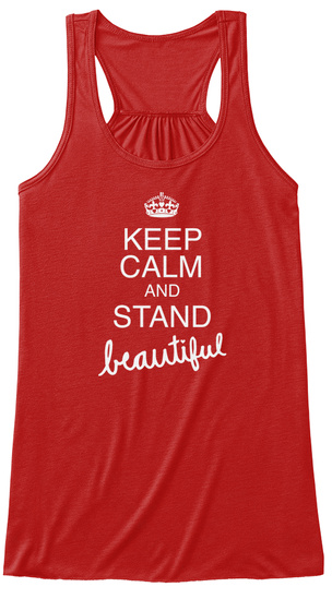Keep Calm And Stand Beautiful Red Women's Tank Top Front