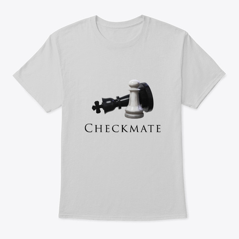 Motivational Checkmate Chess Light Steel T-Shirt Front