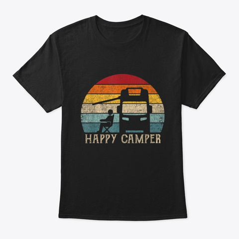 Happy Camper Rv Camping Outdoor Black T-Shirt Front