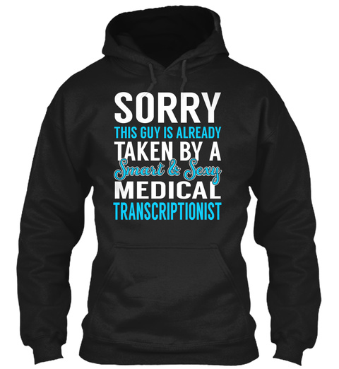 Medical Transcriptionist Black T-Shirt Front