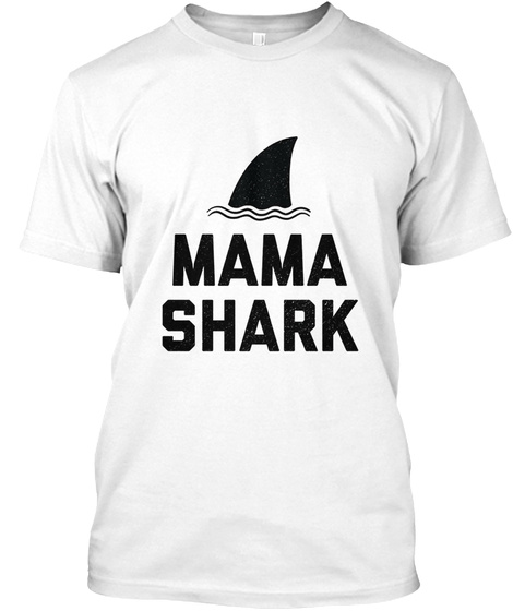 Mama Shark Tee White T-Shirt Front
