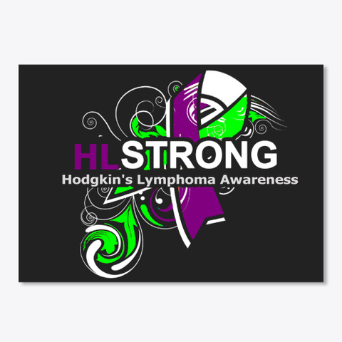 Hodgkin's Lymphoma Awareness Black T-Shirt Front