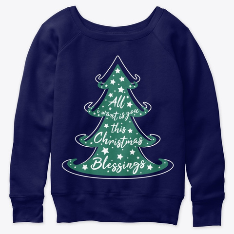 All I Want This Christmas Is You Navy  T-Shirt Front