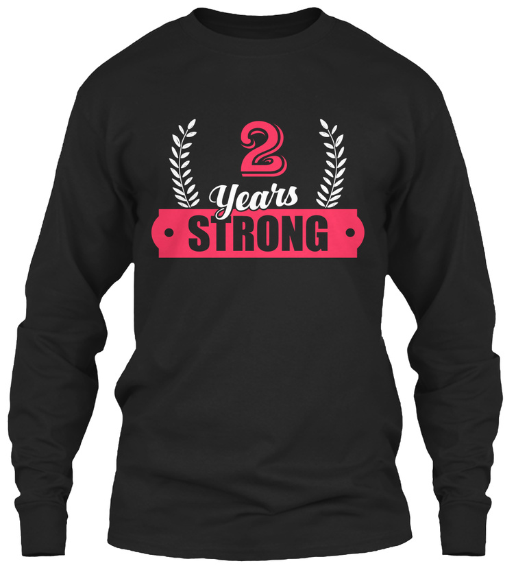 Cool Gift For 2nd Wedding Anniversary 2 Years Gildan Long Sleeve