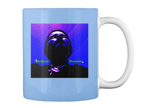 Coffee Break High Street Paranormal Tv  Powder Blue T-Shirt Back