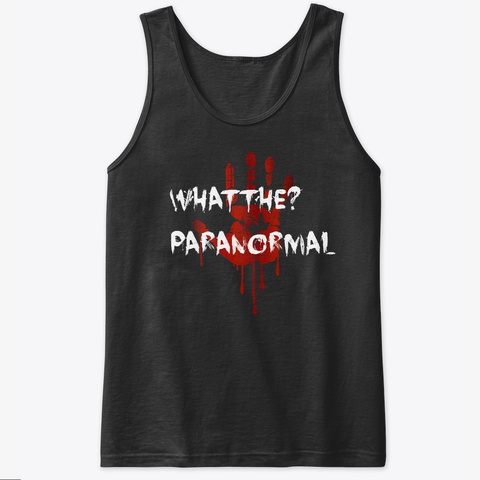 Whatthe? Paranormal Black T-Shirt Front