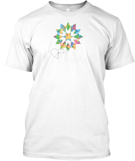 Love Sewing Quilting, Hobby Crafter Gift White T-Shirt Front