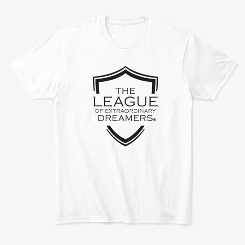 The League Of Extraordinary Dreamers White T-Shirt Front