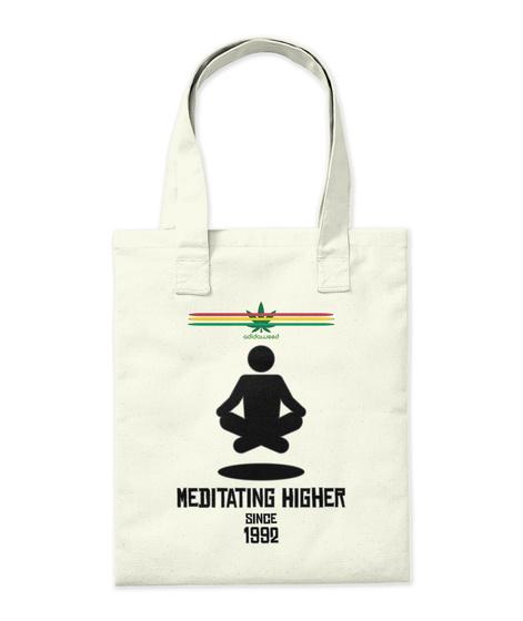 Meditating Higher Since 1992 Natural T-Shirt Back