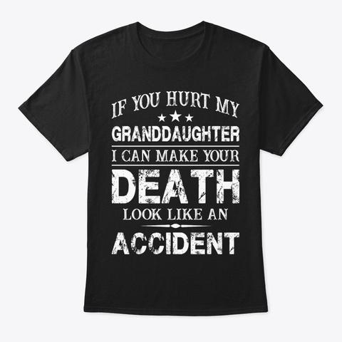 If You Hurt My Funny Shirt Hilarious Black T-Shirt Front