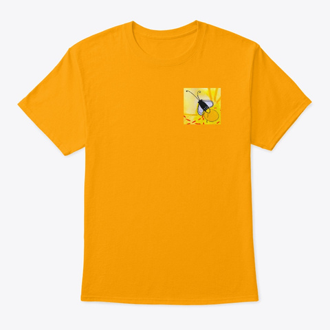 Who Let The Bugs Out? Gold T-Shirt Front