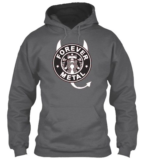 Forever Metal Hoodie Dark Heather Sweatshirt Front