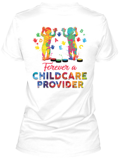 Awesome Childcare Provider Shirt White T-Shirt Back