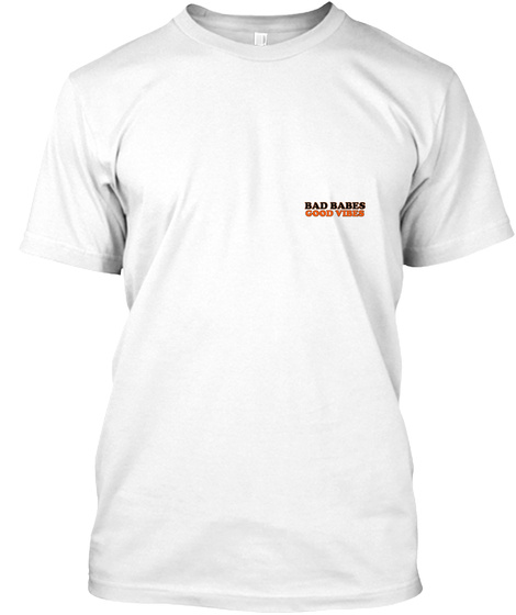Good Vibes White T-Shirt Front