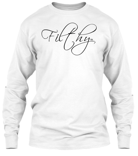 Filthy White White Long Sleeve T-Shirt Front