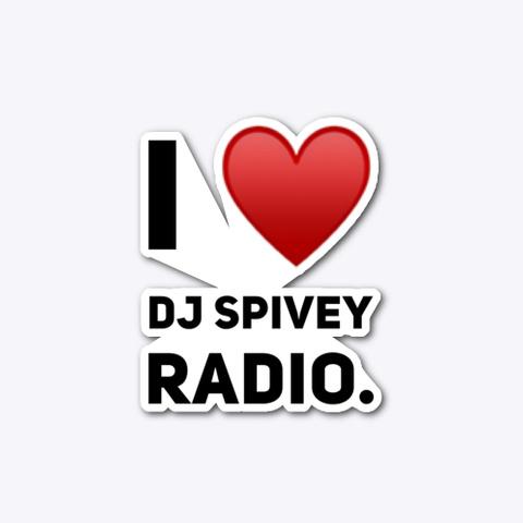 "The ""Dj Spivey Radio"" Sticker Standard T-Shirt Front"