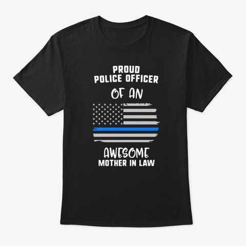 Proud Police Officer Of An Awesome Black T-Shirt Front