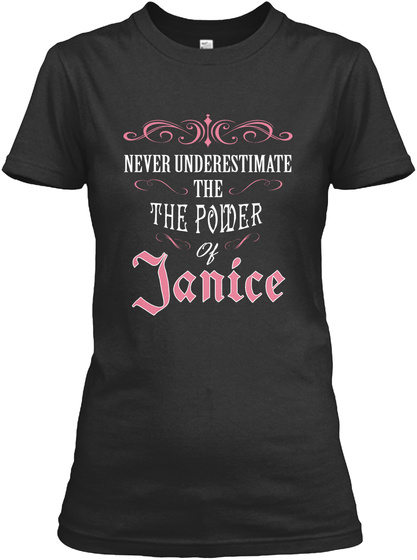 Hi! I Am Janice   Proud To Be! Black T-Shirt Front