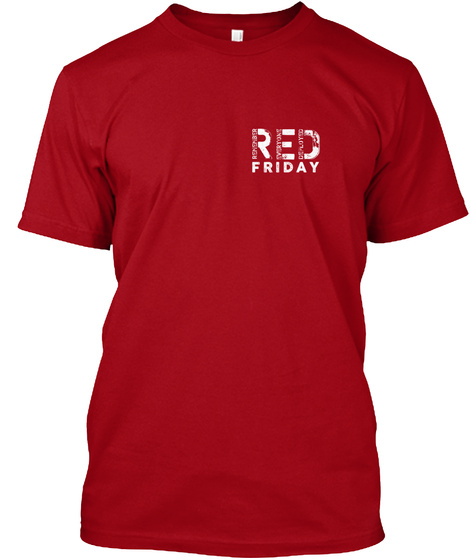 Red Friday: We Got Your 6 Deep Red áo T-Shirt Front