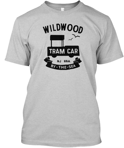 Wildwood Tram Car Nj U.S.A By The  Sea Light Steel T-Shirt Front