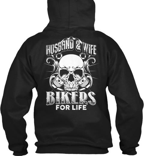 Husband & Wife Bikers For Life Black Sweatshirt Back