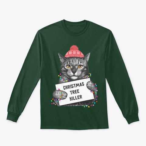 Christmas Tree Killer Cat Lover Forest Green T-Shirt Front