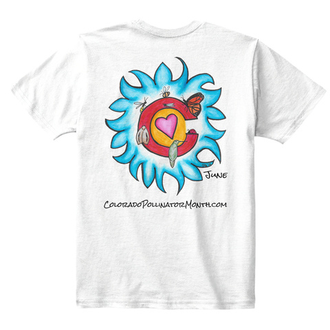June Coloradpollinatormonth.Com White T-Shirt Back