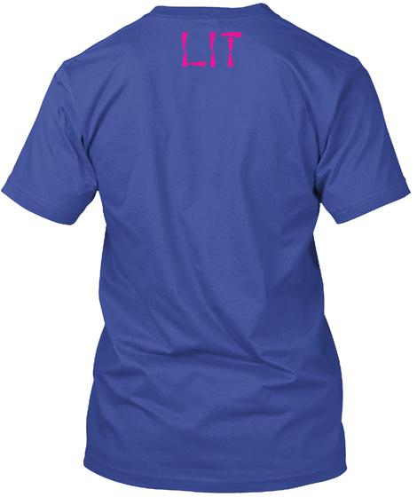 Lit Deep Royal T-Shirt Back