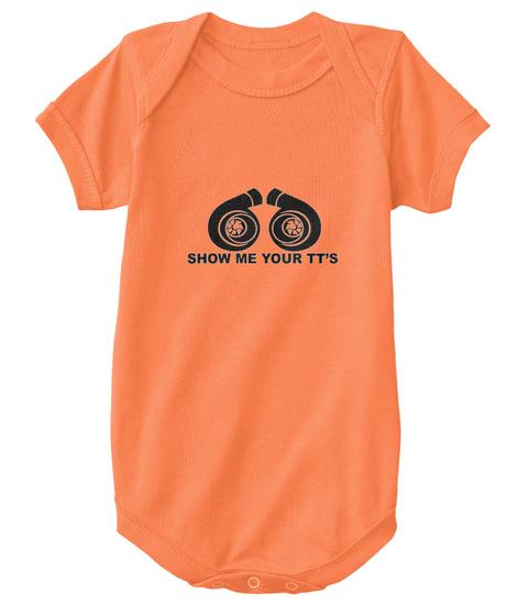 Show Me Your Tt's Orange T-Shirt Front