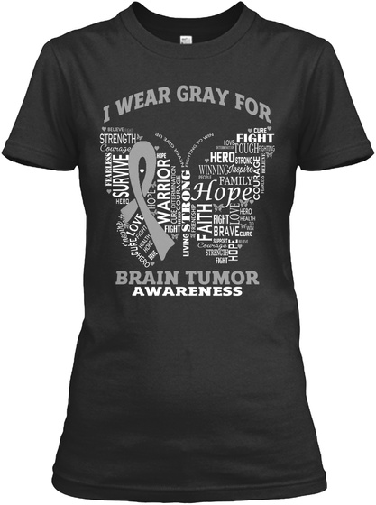 I Wear Gray For Survive Warrior Hope Faith Brain Tumor Awareness Black Women's T-Shirt Front