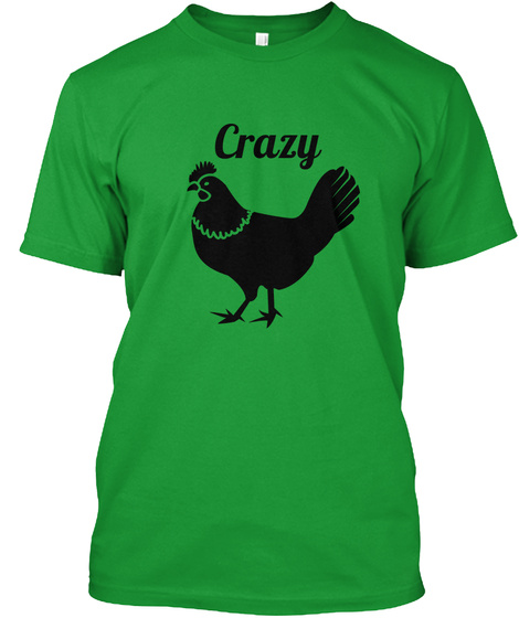 Crazy Kelly Green T-Shirt Front