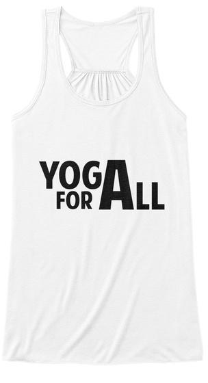 Yoga For All Tanks White T-Shirt Front
