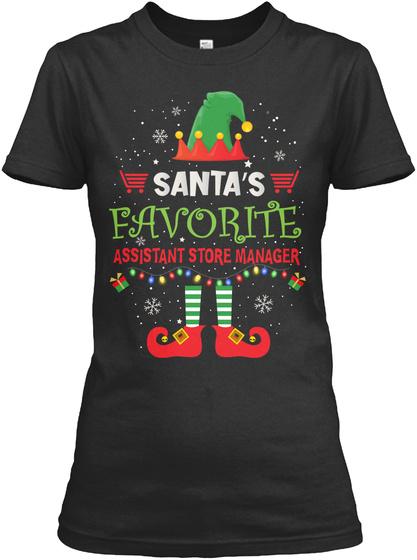 Santa's Favorite Assistant Store Manager Black T-Shirt Front