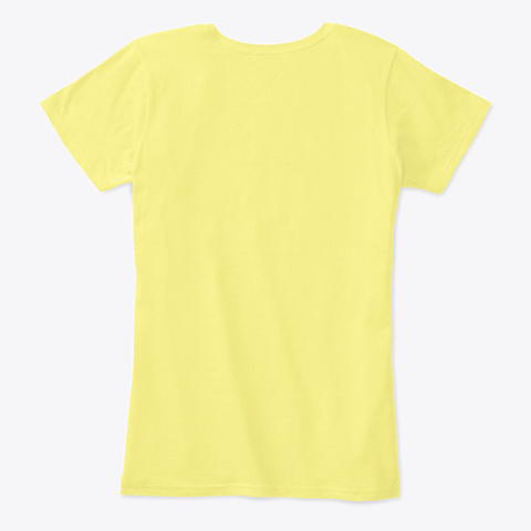 Girl Power Shirt   Feminist   Feminism Lemon Yellow T-Shirt Back
