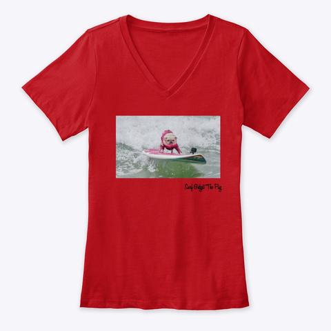 Surf Gidget The Pug V Neck Tee Red T-Shirt Front